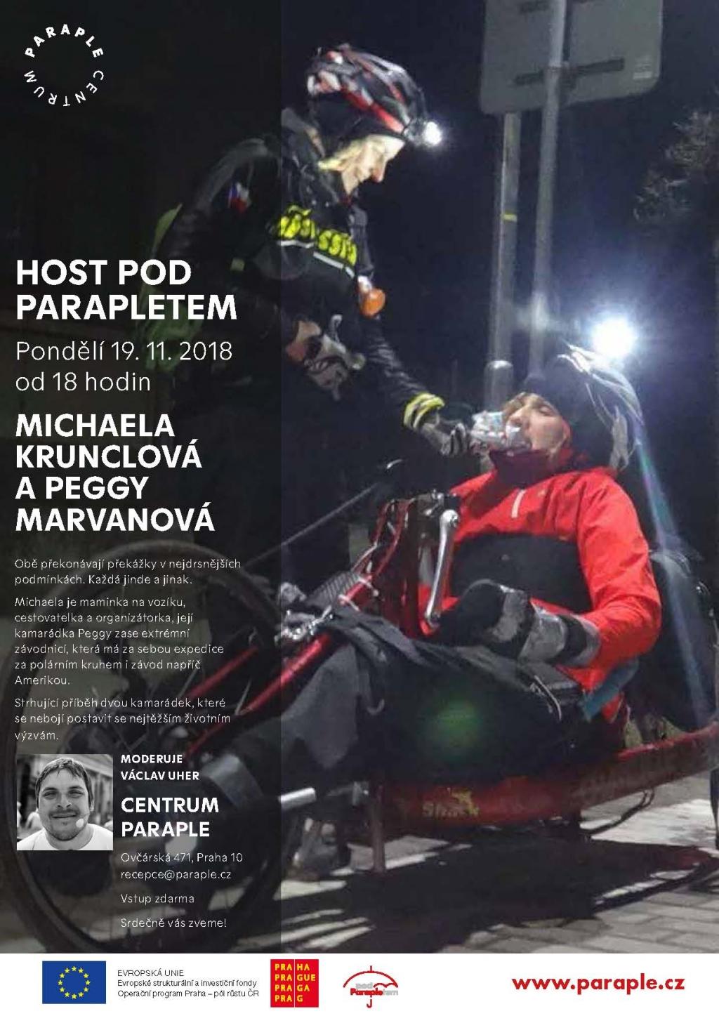 Host Pod Parapletem: MICHAELA KRUNCLOVÁ A PEGGY MARVANOVÁ