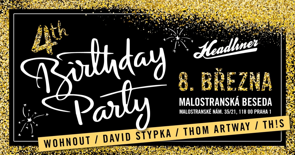 Headliner 4th Birthday Party