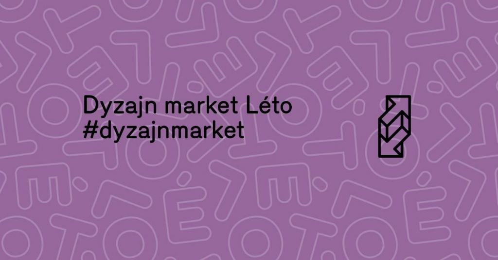 Dyzajn market Léto 2019