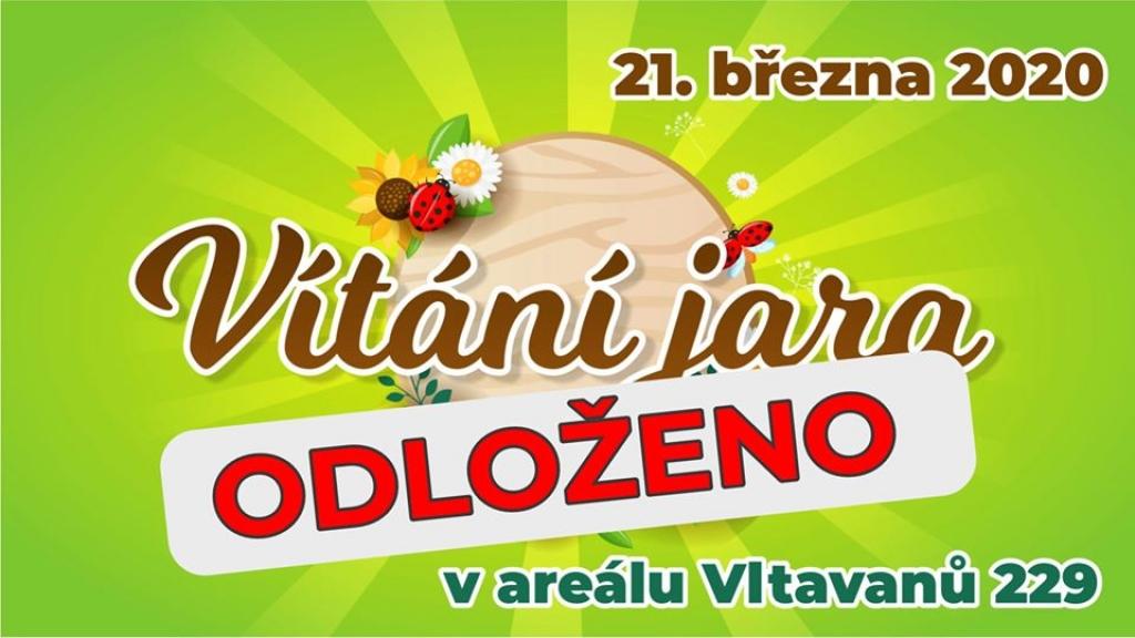 Vítání jara 2020 v areálu Vltavanů 229 - ODLOŽENO