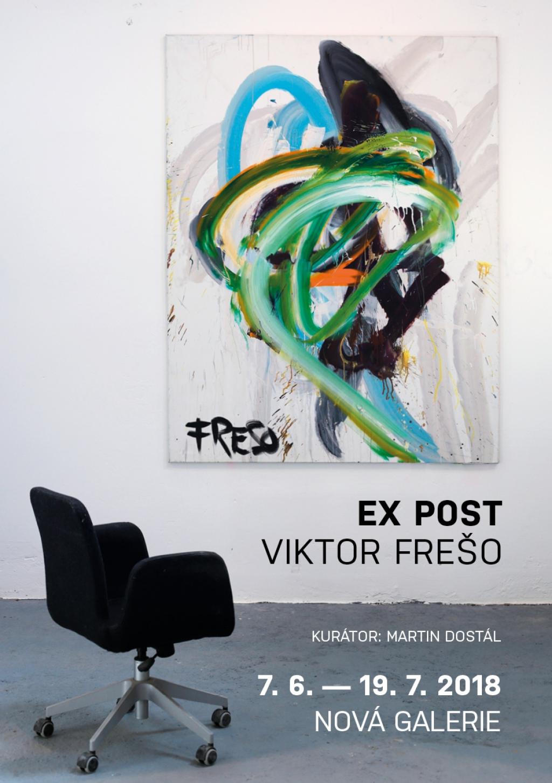 Vernisáž výstavy: VIKTOR FREŠO – EX POST