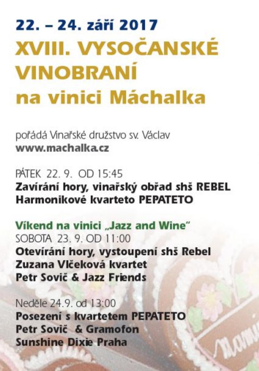 XVIII. Vysočanské vinobraní na vinici Máchalka 2017