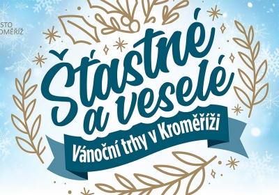 Šťastné a veselé - Kroměříž 2021