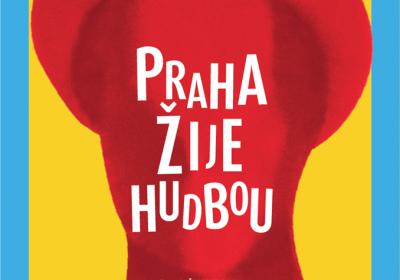 Praha Žije Hudbou 2018