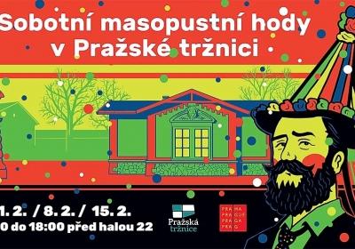 Sobotní masopustní hody v Pražské tržnici II.