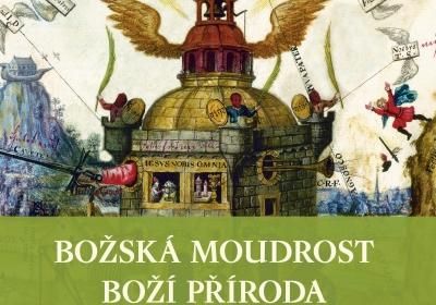 Božská moudrost - boží příroda: Rosekruciánské manifesty, Evropa a české země v 17. století