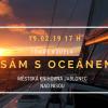Sám s oceánem – cestovatelská přednáška