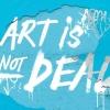 ART'S NOT DEAD!