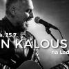 Jan Kalousek - koncert v Usedlosti Ladronka